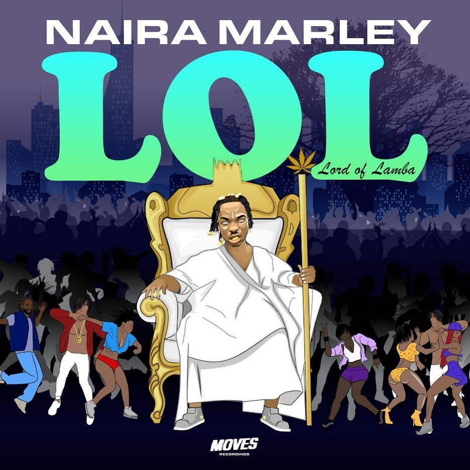 "Naira Marley's EP ""LOL (Lord Of Lamba)"" is Here 