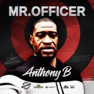 Anthony B – Mr. Officer   New Single